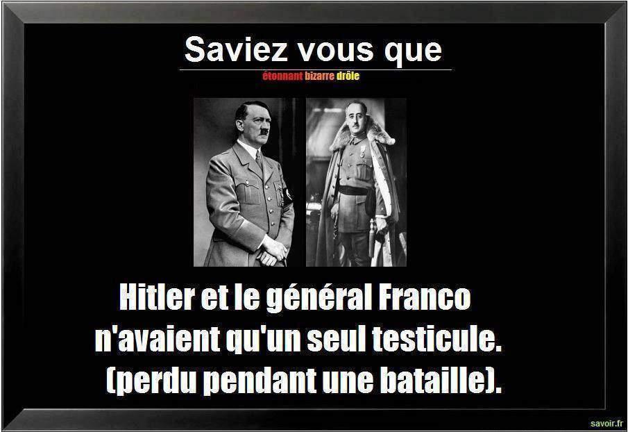 Hitler Franco testicule - Saviez vous que Hitler et ...